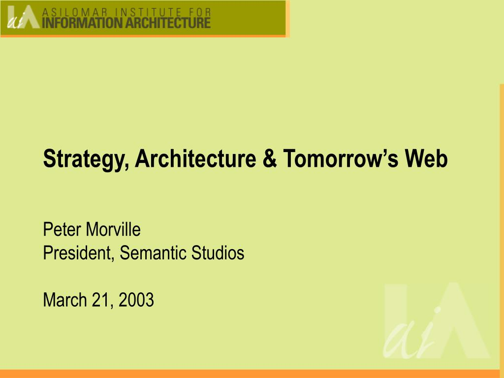 Strategy, Architecture & Tomorrow's Web