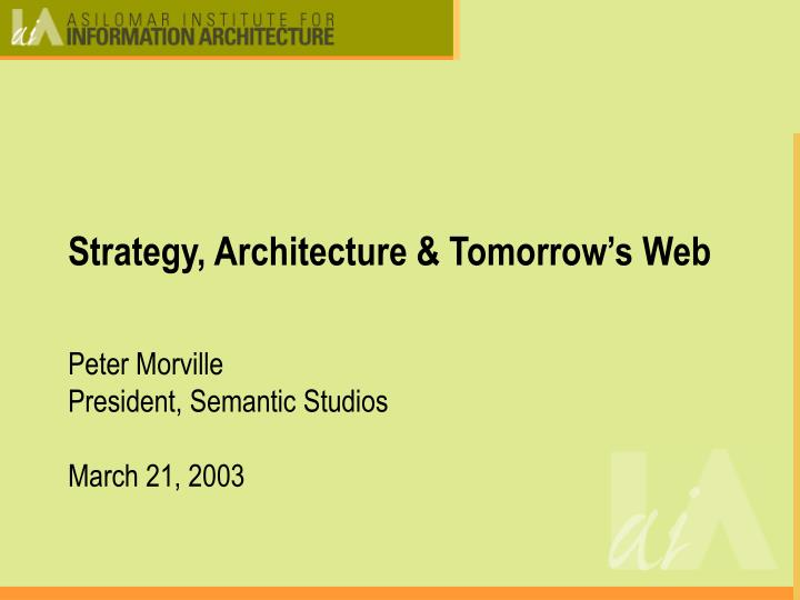 Strategy architecture tomorrow s web