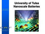 university of tulsa nanoscale batteries
