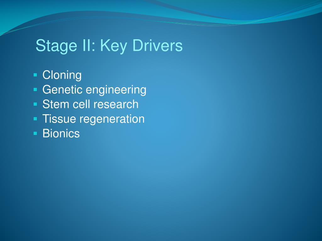 Stage II: Key Drivers