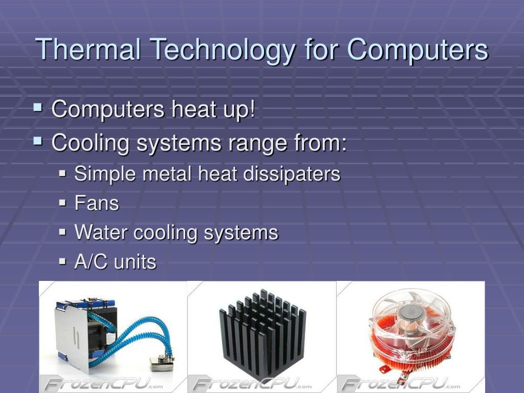 Thermal Technology for Computers