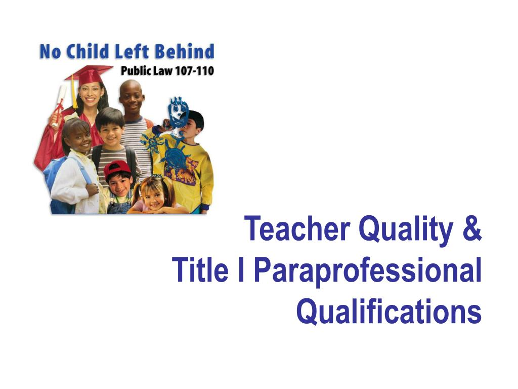 teacher quality title i paraprofessional qualifications l.
