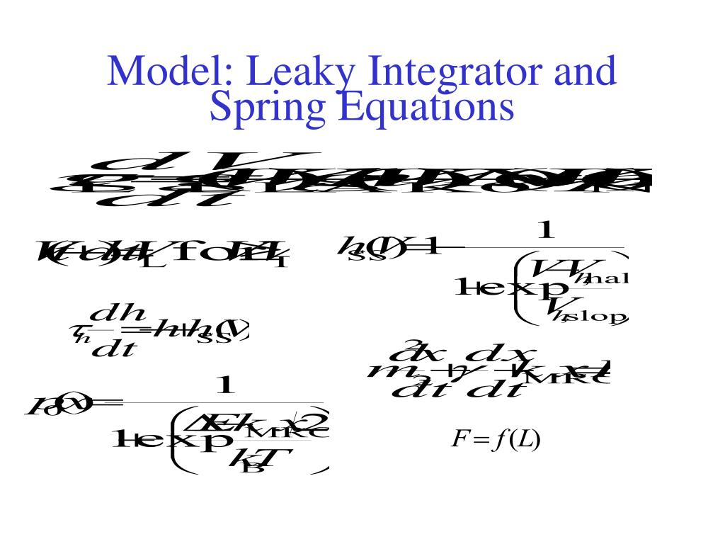 Model: Leaky Integrator and Spring Equations
