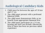 audiological candidacy kids