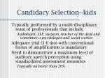 candidacy selection kids