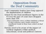 opposition from the deaf community