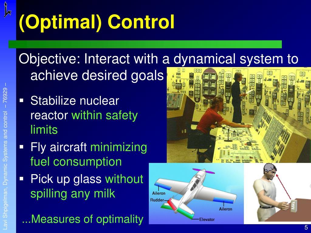 (Optimal) Control