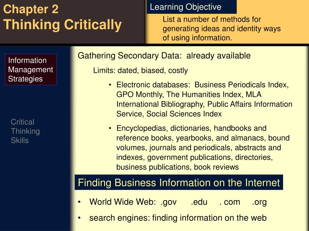 List a number of methods for generating ideas and identity ways of using information.