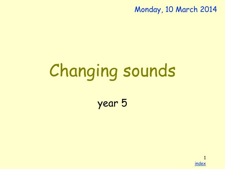 changing sounds n.