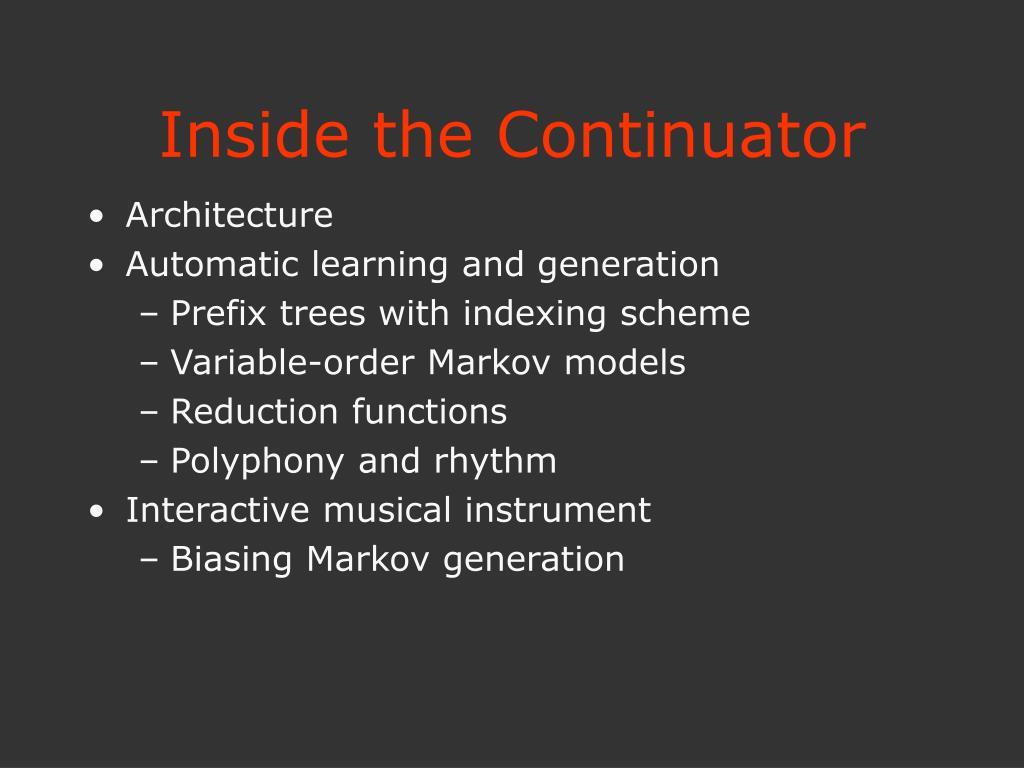 Inside the Continuator