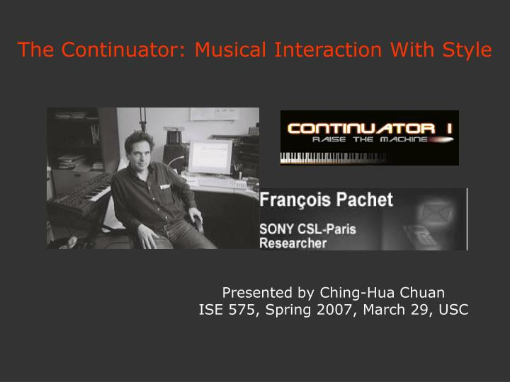 The continuator musical interaction with style