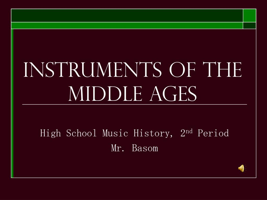 instruments of the middle ages l.