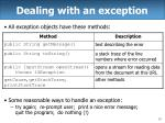 dealing with an exception