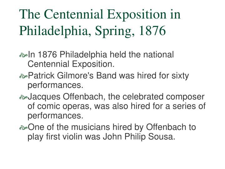 The centennial exposition in philadelphia spring 1876