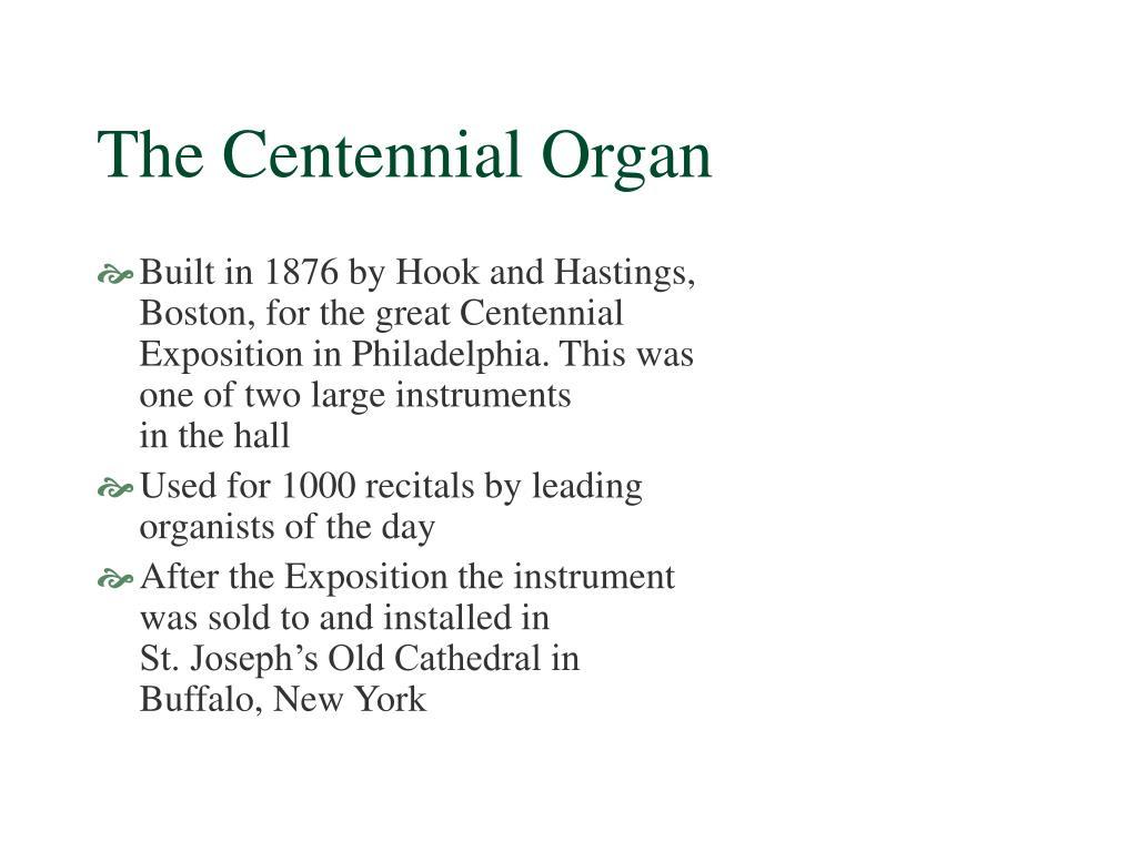 The Centennial Organ