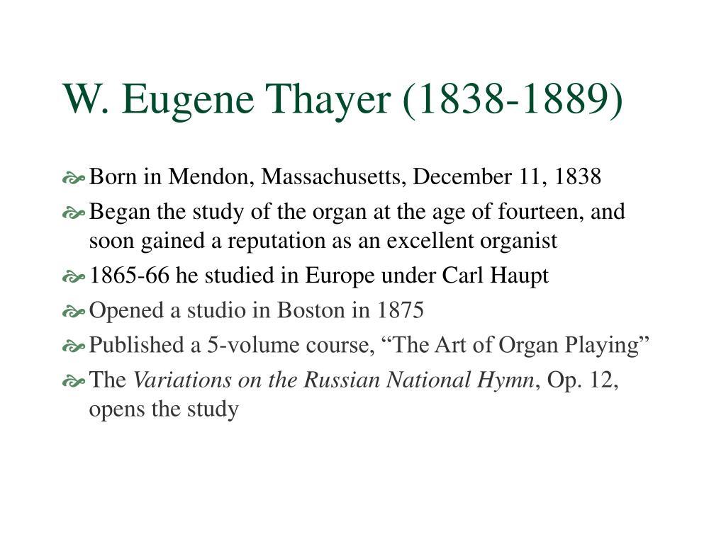W. Eugene Thayer (1838-1889)