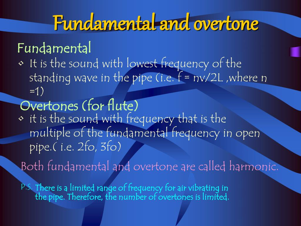 Fundamental and overtone