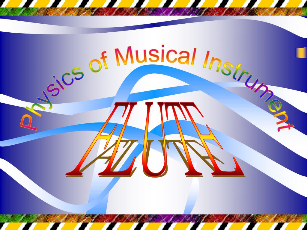 Physics of Musical Instrument