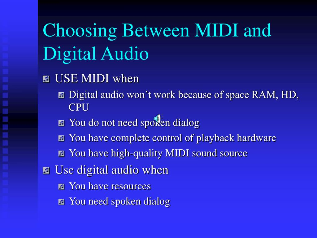 Choosing Between MIDI and Digital Audio