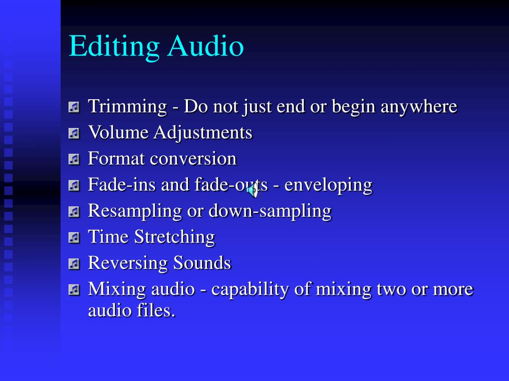 Editing Audio