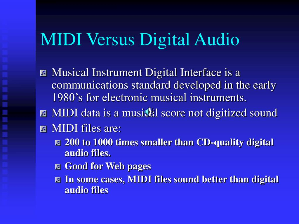 MIDI Versus Digital Audio