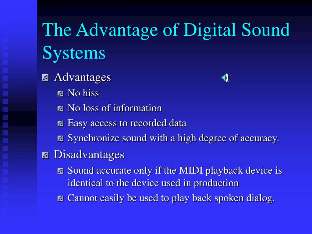 The Advantage of Digital Sound Systems