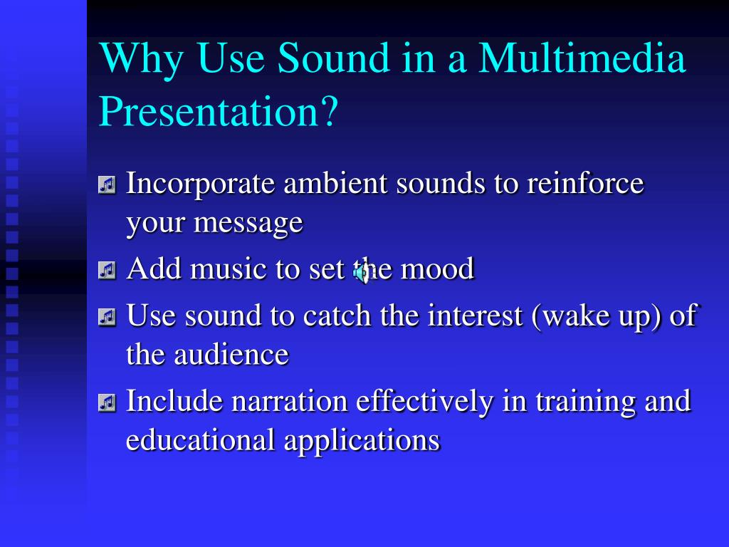 Why Use Sound in a Multimedia Presentation?