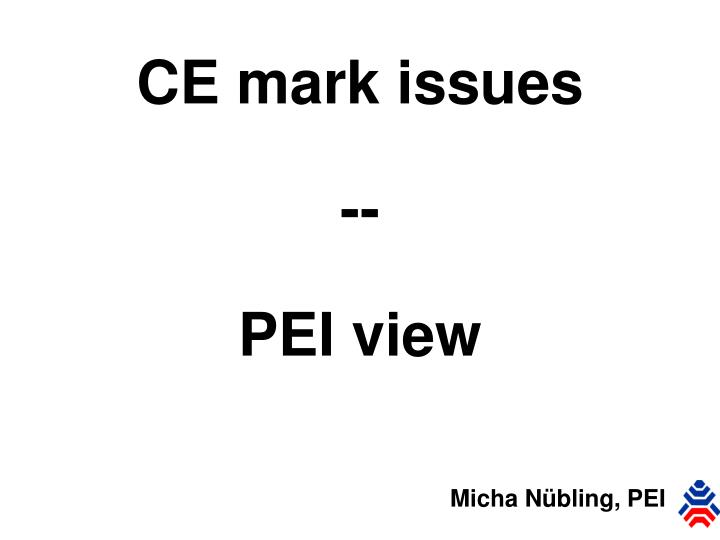 Ce mark issues pei view
