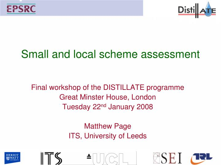 small and local scheme assessment n.