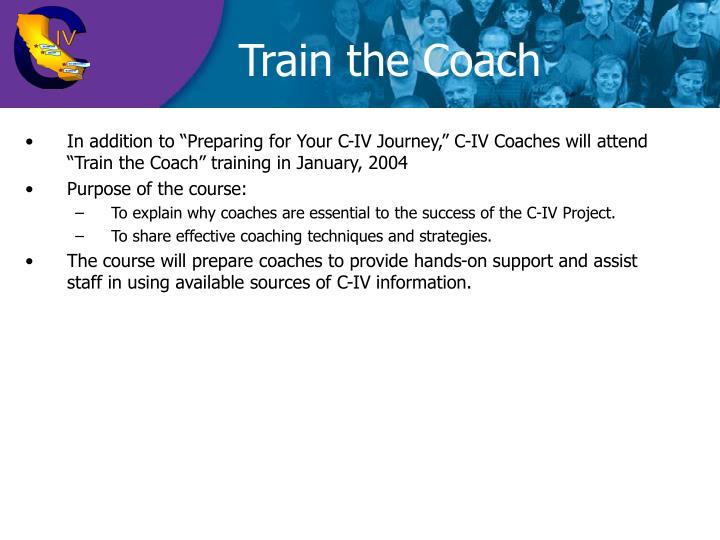 Train the Coach
