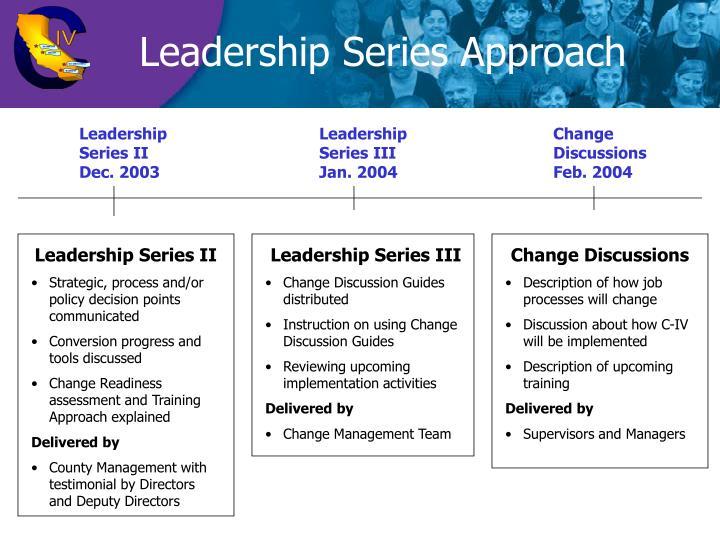 Leadership Series Approach