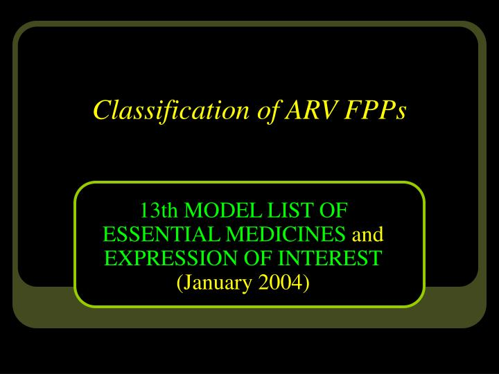Classification of ARV FPPs