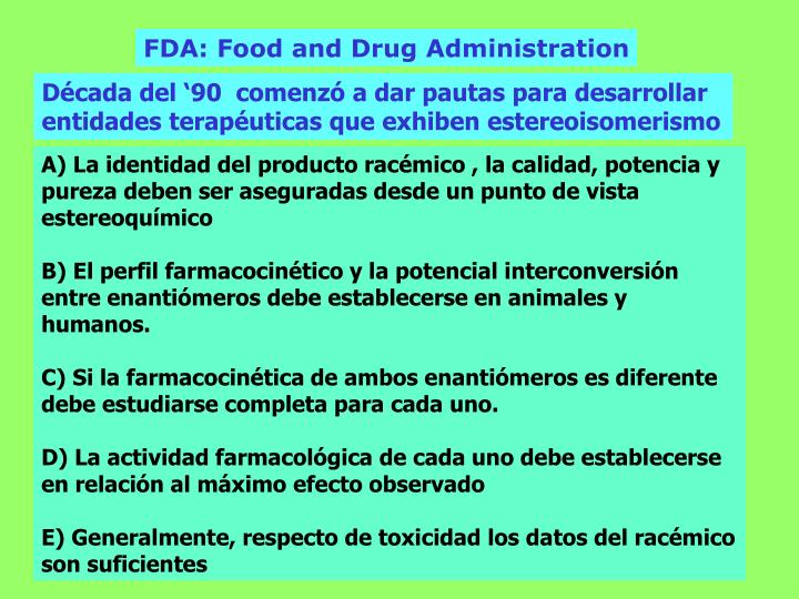 FDA: Food and Drug Administration