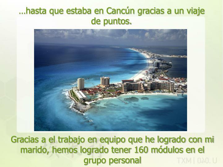 …hasta que estaba en Cancún gracias a un viaje de puntos.