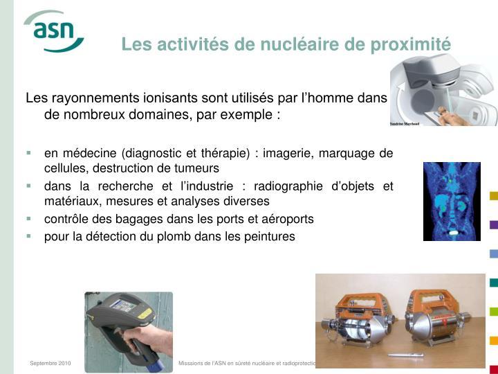 Les activités de nucléaire de proximité