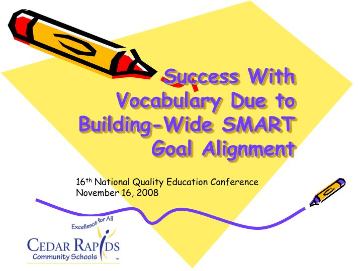 success with vocabulary due to building wide smart goal alignment n.