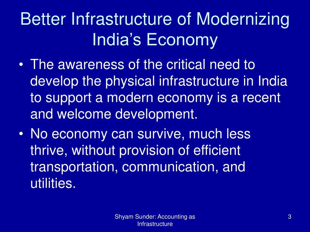 Better Infrastructure of Modernizing India's Economy