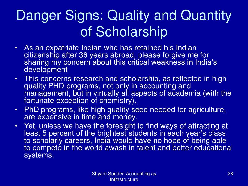 Danger Signs: Quality and Quantity of Scholarship