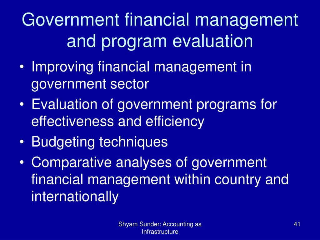Government financial management and program evaluation