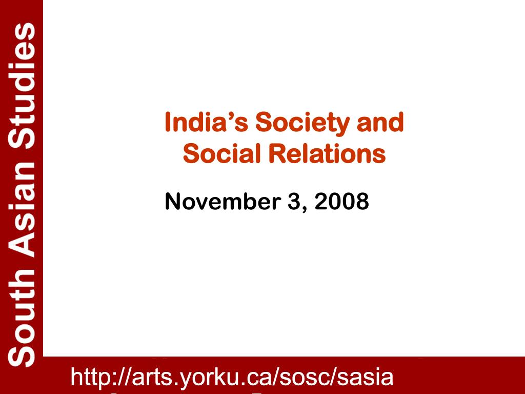 india s society and social relations l.