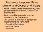 real executive power prime minister and council of ministers