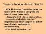 towards independence gandhi