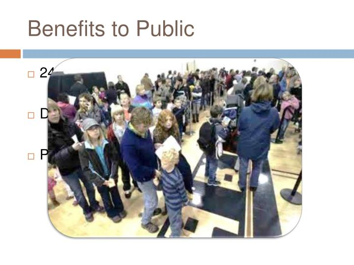 Benefits to Public