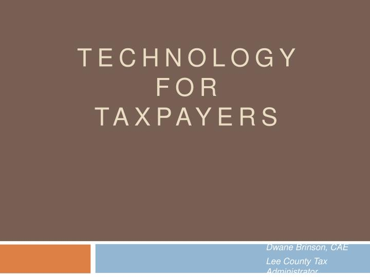 Technology for taxpayers
