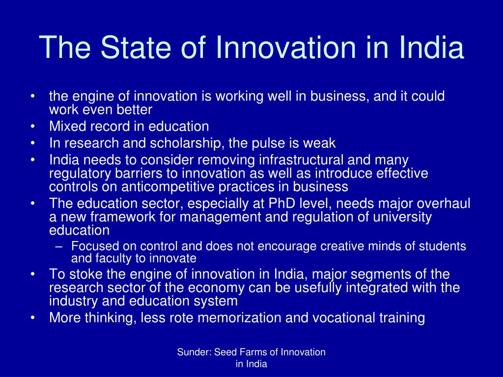 The State of Innovation in India