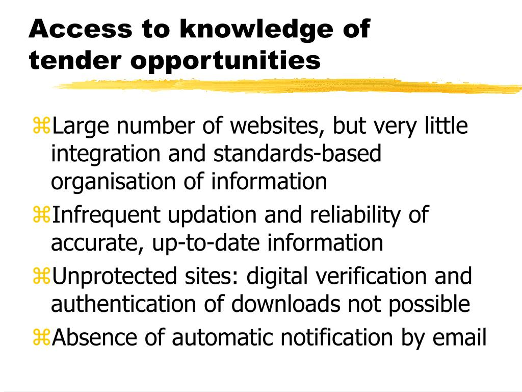 Access to knowledge of tender opportunities