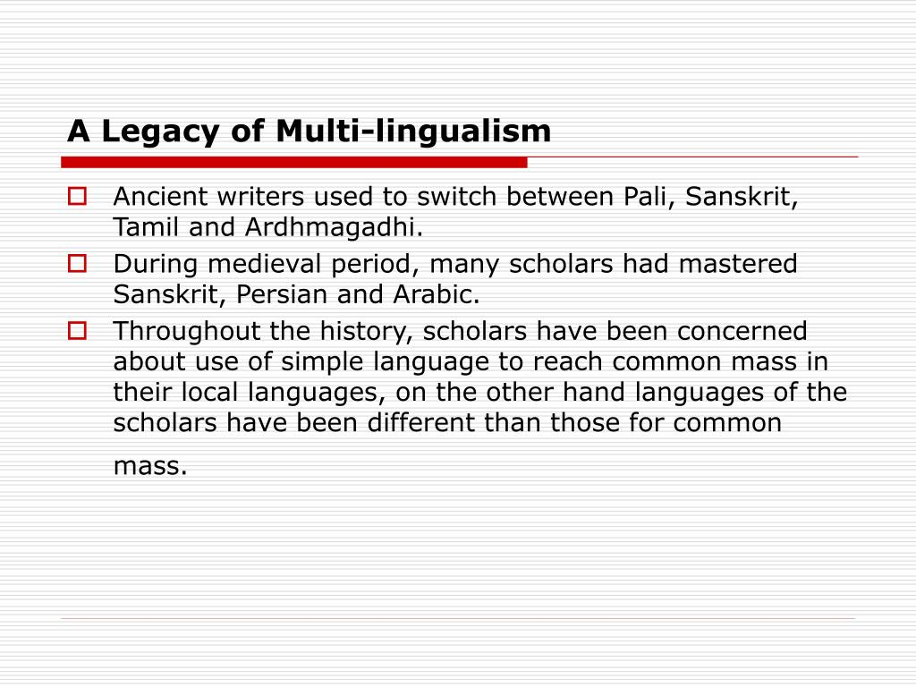 A Legacy of Multi-lingualism
