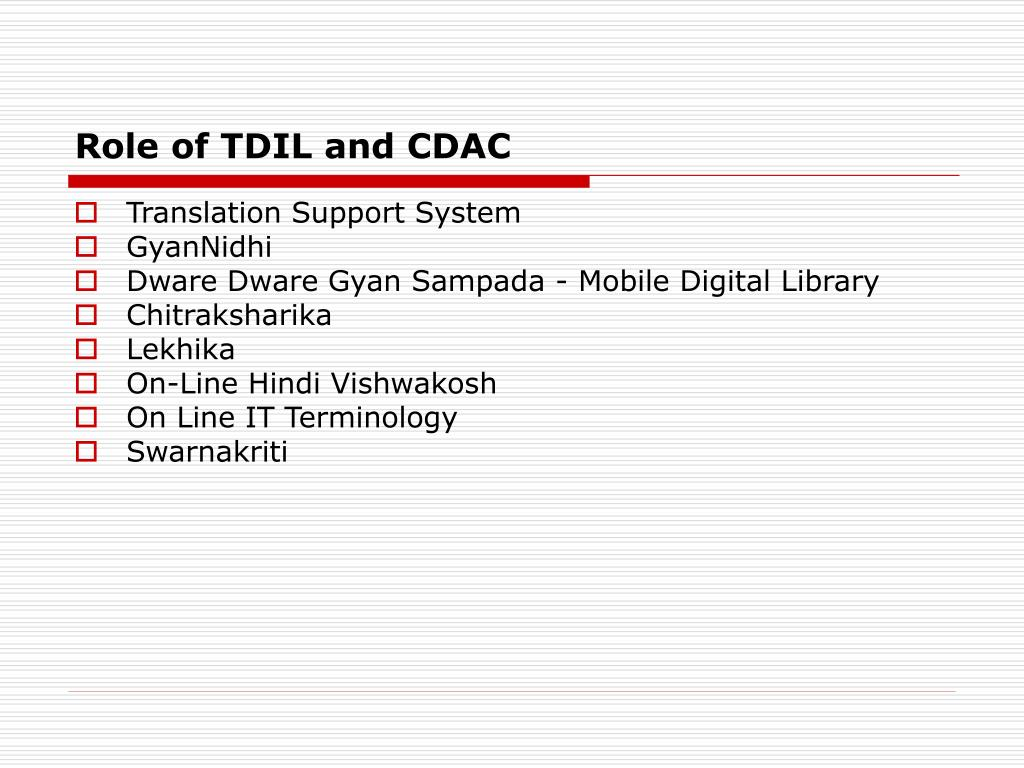 Role of TDIL and CDAC