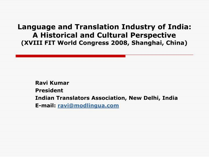 Language and Translation Industry of India: