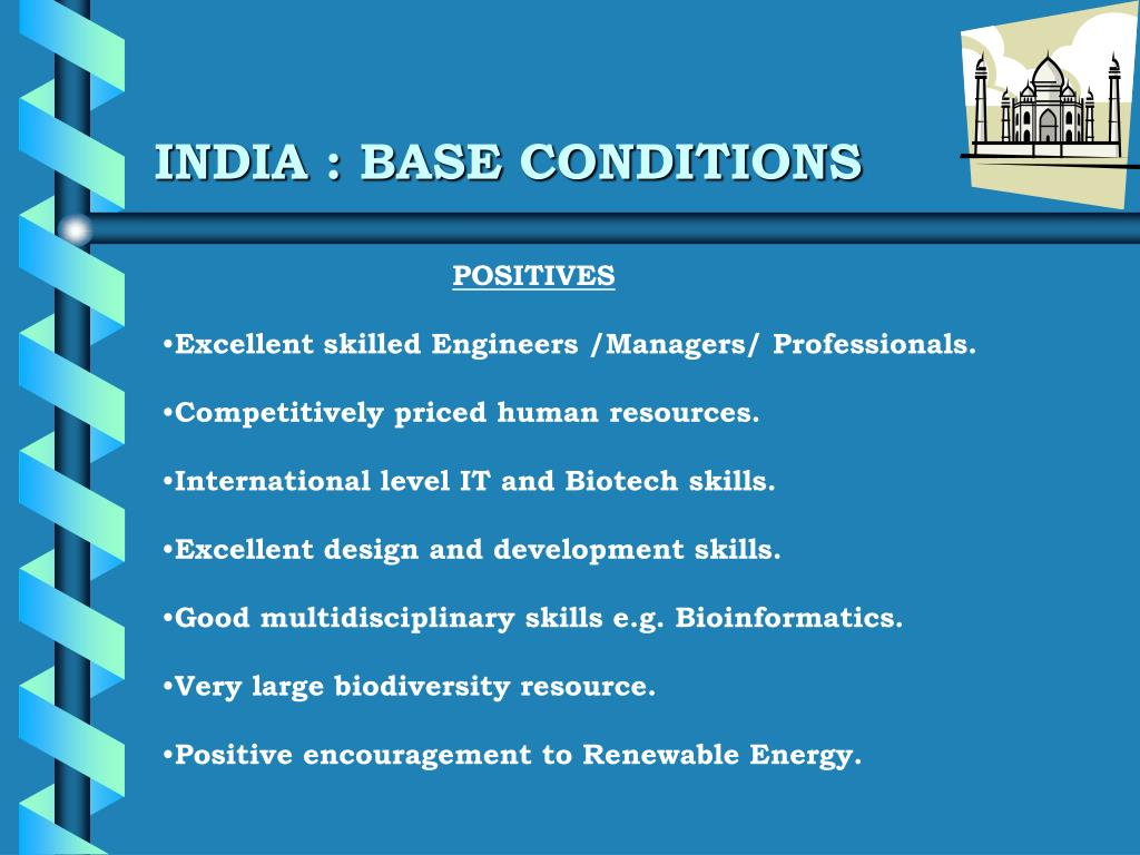 INDIA : BASE CONDITIONS